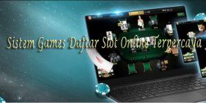 Rancangan Daftar Slot Online Terpercaya